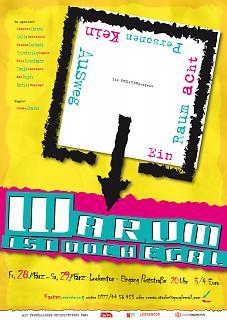 "Plakat Theaterstück ""Warum ist doch egal"" - Copyright welt-gestalten.de"