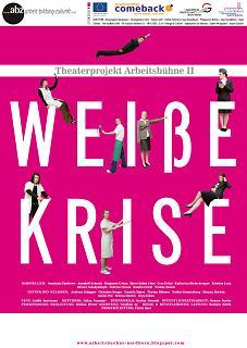 """Plakat Theaterstück """"Weiße Krise"""" - Copyright abz Arbeit·Bildung·Zukunft GmbH"""