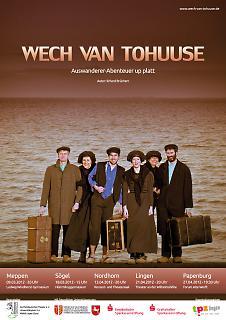 """Plakat Theaterstück """"Wech van tohuuse"""" - Copyright welt-gestalten.de"""